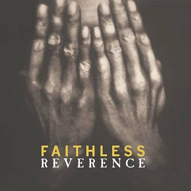 Faithless ‎- Reverence