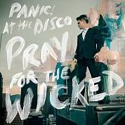 Panic! At The Disco ‎- Pray For The Wicked