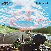 The Chemical Brothers ‎- No Geography